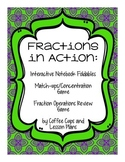 Fractions: Vocabulary Matching, Interactive Foldables, Operations Game Bundle