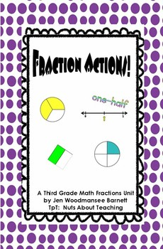 Fraction Actions-- a Third Grade Journey Through Parts and Wholes