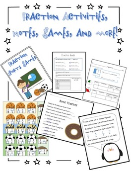 Fraction Activities, Notes, Games, and More!