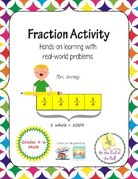 Fraction Activity: Hands-on Learning with Real World Problems