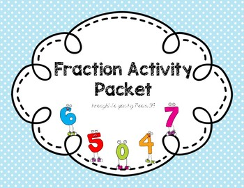 Fraction Activity Packet (Games, Activities, Worksheets) {27 Pages}