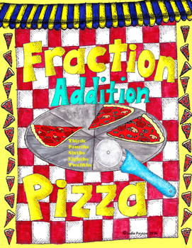 Fraction Addition Pizza -  Adding Fractions