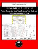 Fraction Addition & Subtraction Unit (TEKS 5.3H, 5.3K, CCS