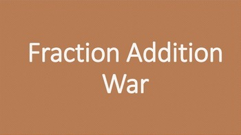 Fraction Addition War