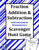 Fraction Addition and Subtraction with Uncommon Denominators Scavenger Hunt Game
