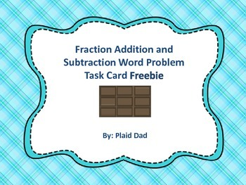 Fraction Addition and Subtraction Word Problems Task Card Freebie