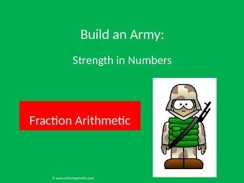 Fraction Arithmetic Activity: Build an Army
