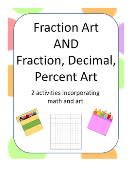Fraction Art AND Fraction Decimal Percent Art