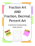 Fraction Art AND Fraction Decimal Percent Art