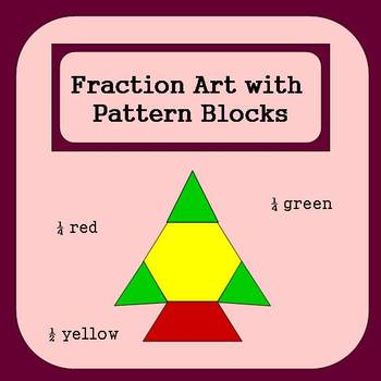 Fraction Art Using Pattern Blocks