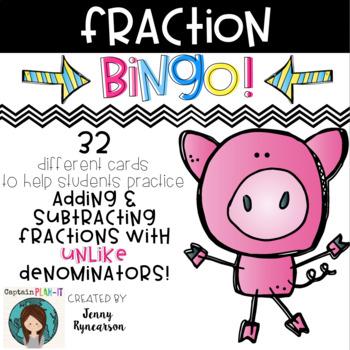 Fraction BINGO! Practice Adding/Subtracting with UNLIKE De