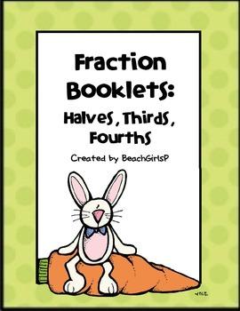 Fraction Booklets:  Half, Third, Quarter