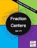 Fraction Centers - Set #4 - Including Decimals & Percent