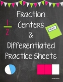 Fraction Centers and Differentiated Practice Sheets