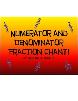 Fraction Chant: Numerator and Denominator