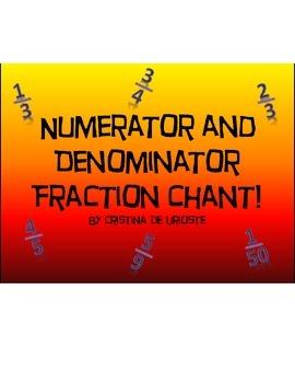 Fraction Chant: Numerator and Denominator