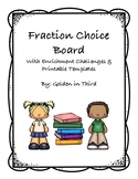 Fraction Choice Board No Prep Activities with Enrichment Options