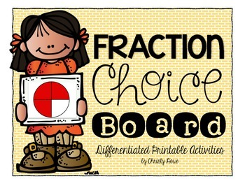 Fraction Choice Board with No-Prep, Differentiated Activities for 3-4!