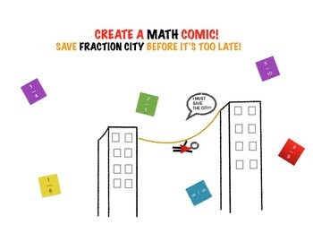 Fraction City! Create A Math Comic!