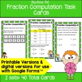 Fraction Computation Task Cards: 4th Grade