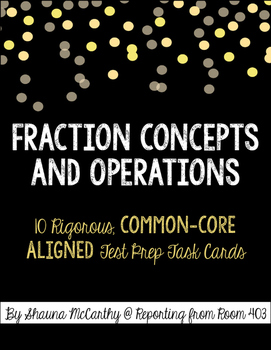 Fraction Concepts & Operations TASK CARDS
