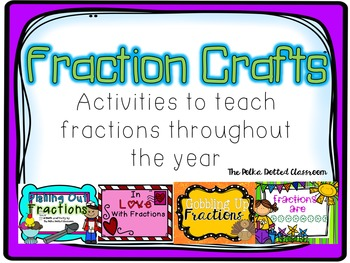 Fraction Crafts throughout the Year