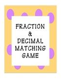 Fraction & Decimal Matching