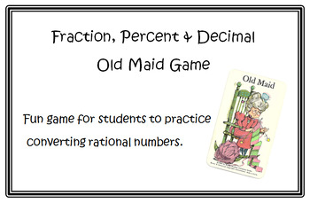 Fraction, Decimal & Percent Old Maid