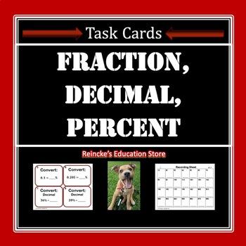 Fraction, Decimal, & Percent Task Cards