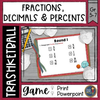 Fractions Decimals Percents Trashketball Math Game