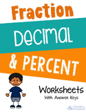 Fraction, Decimal, Percent Worksheets with Answer Keys