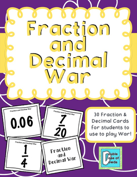 Fraction Decimal War