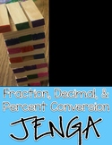 Fraction, Decimal, and Percent Conversion Jenga Math Game
