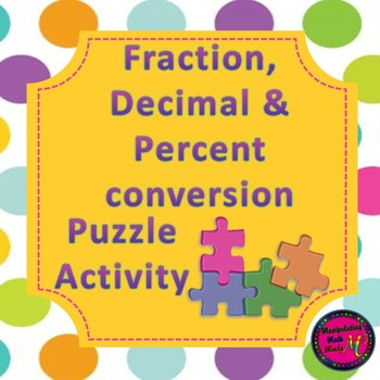 Fraction, Decimal, and Percent Matching Activity - 2 Versions