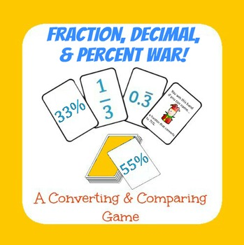 Fraction, Decimal, and Percent War!
