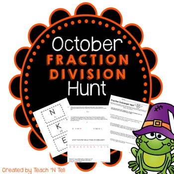 October Word Problem Fraction Division Scavenger Hunt