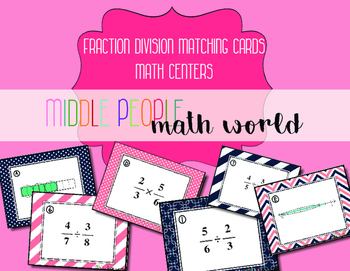 Fraction Division Matching Cards Math Centers