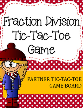 Fraction Division Tic-Tac-Toe Game: Mixed Problems