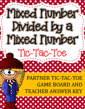 Fraction Division Tic-Tac-Toe Game: Mixed Number Divided by a Mixed Number