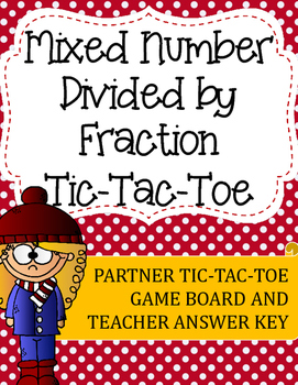 Fraction Division Tic-Tac-Toe Game: Mixed Number Divided b