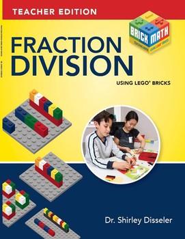 Fraction Division Using LEGO® Bricks: Teacher Edition
