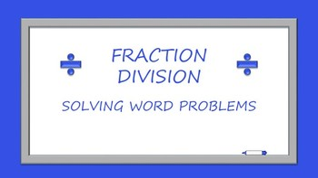 Fraction Division: Word Problems