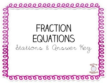 Fraction Equation Stations