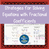 Strategies for Solving Equations with Fractional Coefficients