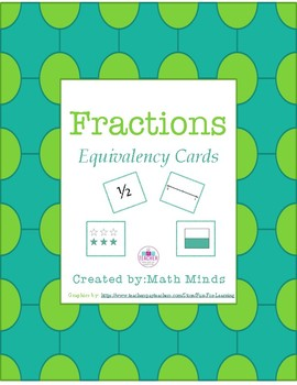 Fraction Fun!  Equivalency Cards