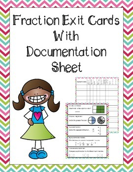 Fraction Exit Cards with Documentation Sheet