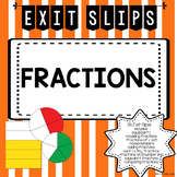 Fraction Exit Slips