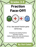 Fraction Face-Off!  A Fun Fraction Game for 3rd - 6th Grade