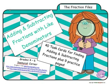 Fraction Files - Adding & Subtracting Fractions w/ like De