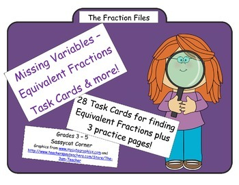 Fraction Files - Solving for the Missing Variable  Fractio